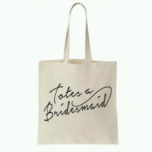 Totes a Bridesmaid canvas tote bag